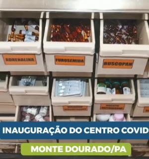 Inauguração do Centro de triagem de Covid-19 em Monte Dourado/PA